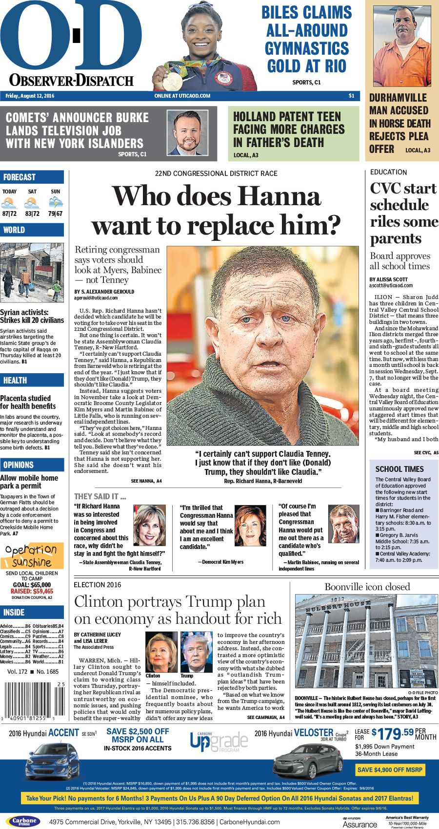 The front page for Friday, Aug. 12, 2016: Who does Hanna want to replace him?