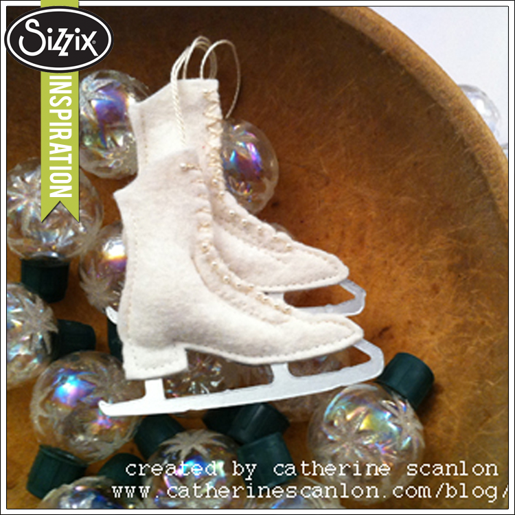 sizzix die cutting inspiration wool felt ice skate ornaments by catherine scanlon - Ice Skating Christmas Ornaments