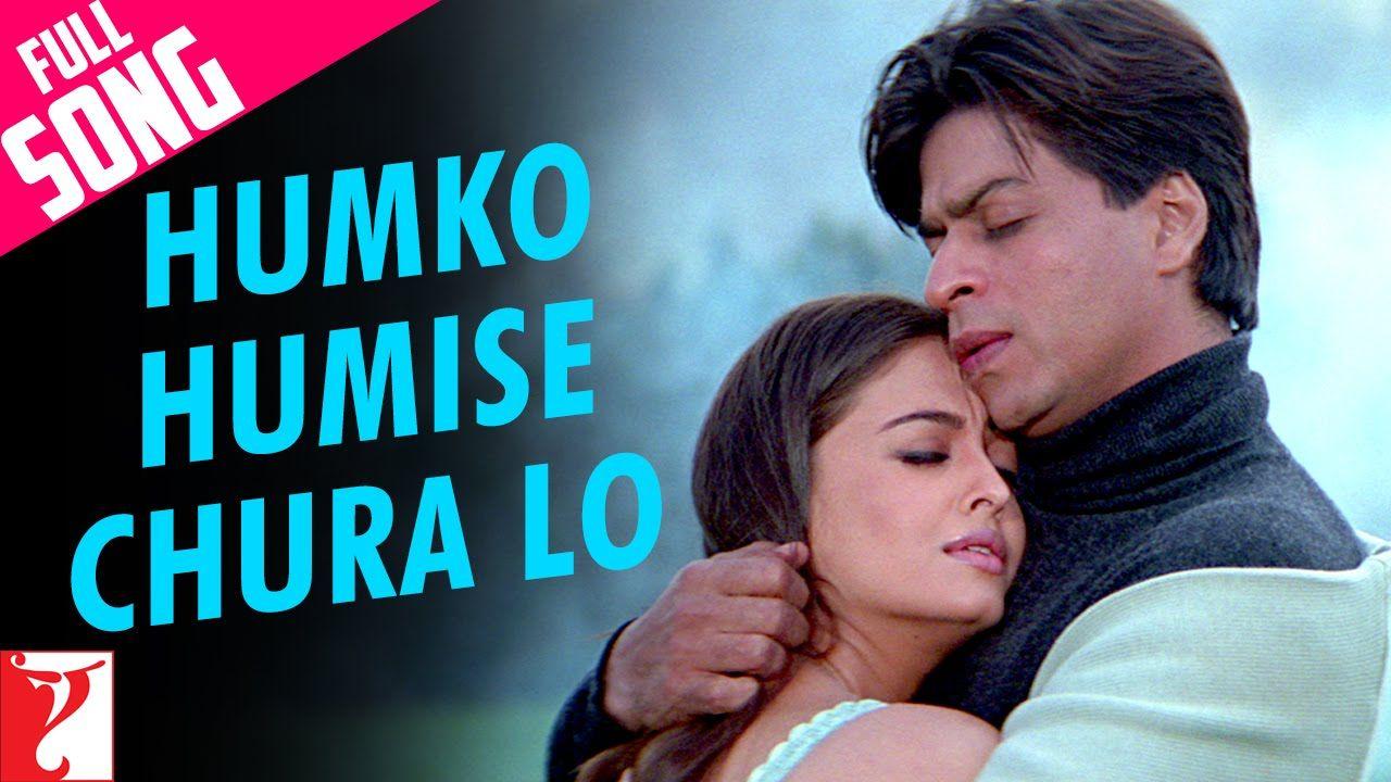 Humko Humise Chura Lo Full Song Mohabbatein Shah Rukh Khan Aishwarya Rai Youtube Songs Hindi Old Songs Bollywood Movie Songs