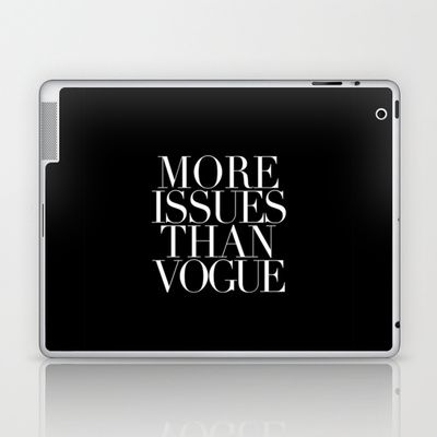 MORE ISSUES Laptop & iPad Skin by N A T A L I E  - $25.00
