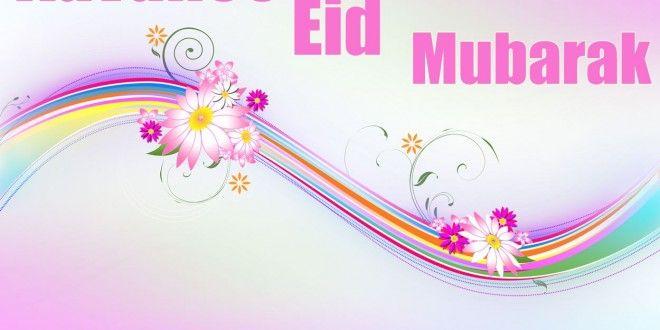 Advance Eid Mubarak Wallpapers Pakistan Pinterest Eid Mubarak