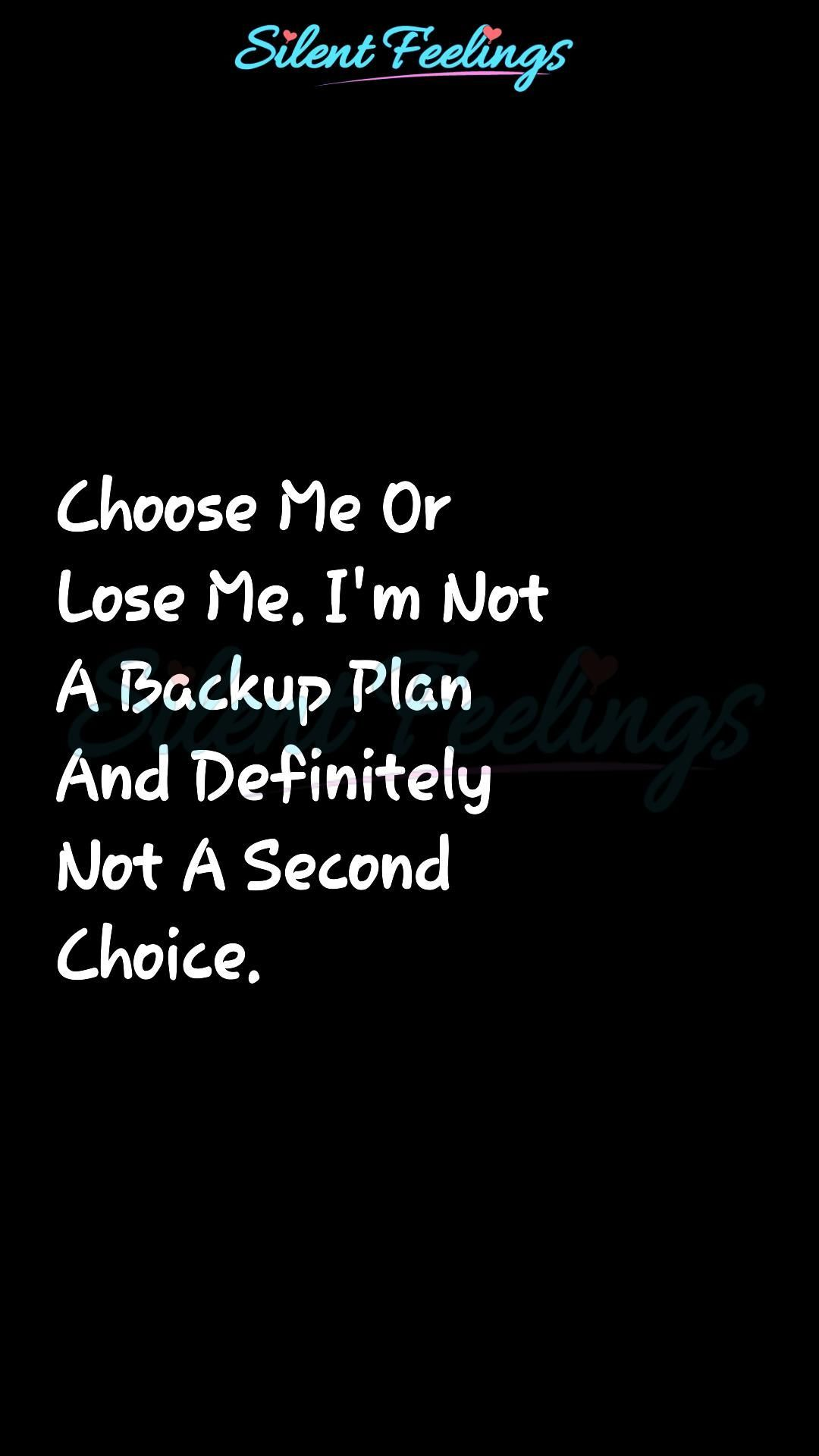 Choose Me Or Lose Me.   Love Quotes Videos   Silent Feelings