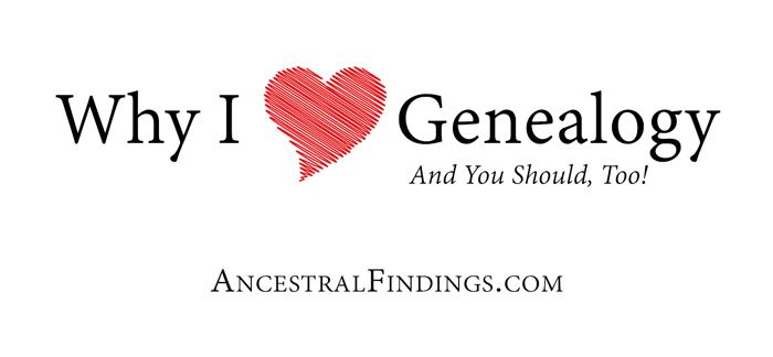 Why I Love Genealogy (And You Should, Too!) Here are all of the many, wonderful reasons why... http://www.ancestralfindings.com/why-i-love-genealogy