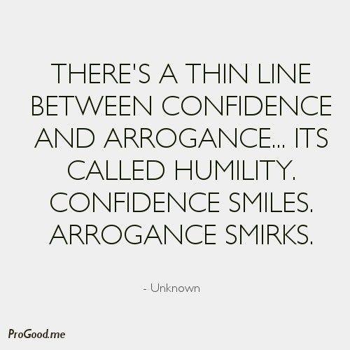 Arrogance | Quotes & Notes