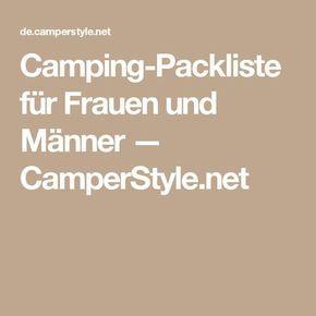 Camping-Packliste für Frauen und Männer — CamperStyle.net