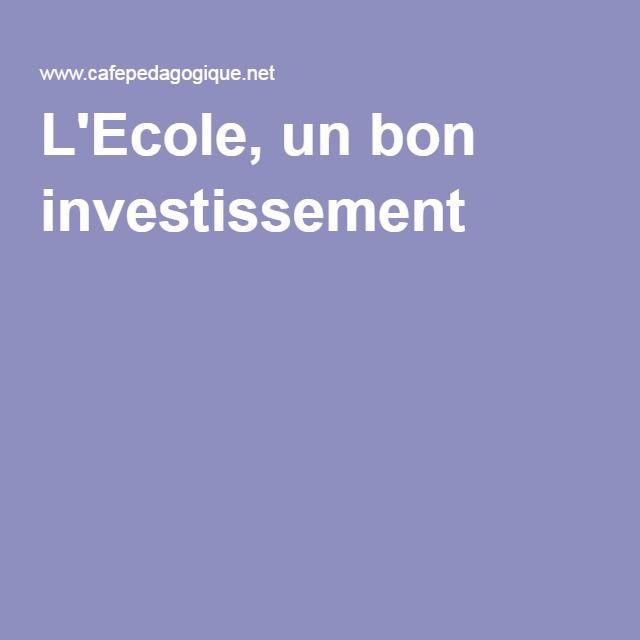 L'Ecole, un bon investissement ?