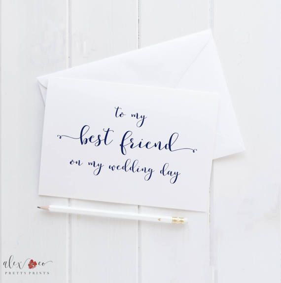 To My Best Friend Wedding Card For On Day