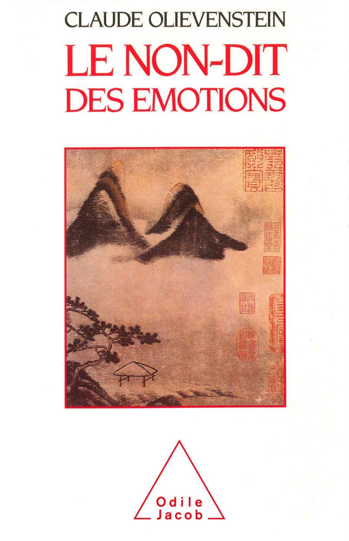 Amazon.fr - Le Non-dit des émotions - Claude Olievenstein - Livres