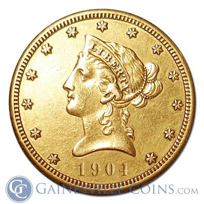 10 Liberty Gold Eagle Extremely Fine Random Dates Gold Eagle Gold Eagle Coins Gold And Silver Coins