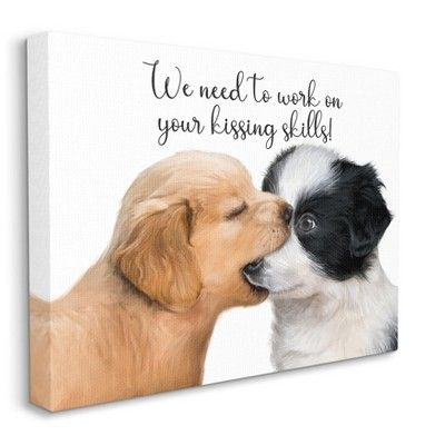 Stupell Industries Puppy Love Kiss Skills Phrase Young Quote