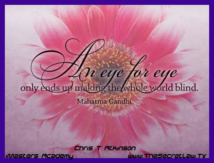 """""""An eye for an eye only ends up making the whole world blind"""" – Mahatma Gandhi Daily Inspirational Motivational Picture Quotes...To Make This Your Facebook Timeline Cover Photo or desktop wallpaper or to get Some Other AWESOME FREE Goodies Go To:- http://www.thesecretlaw.tv/?p=7368"""