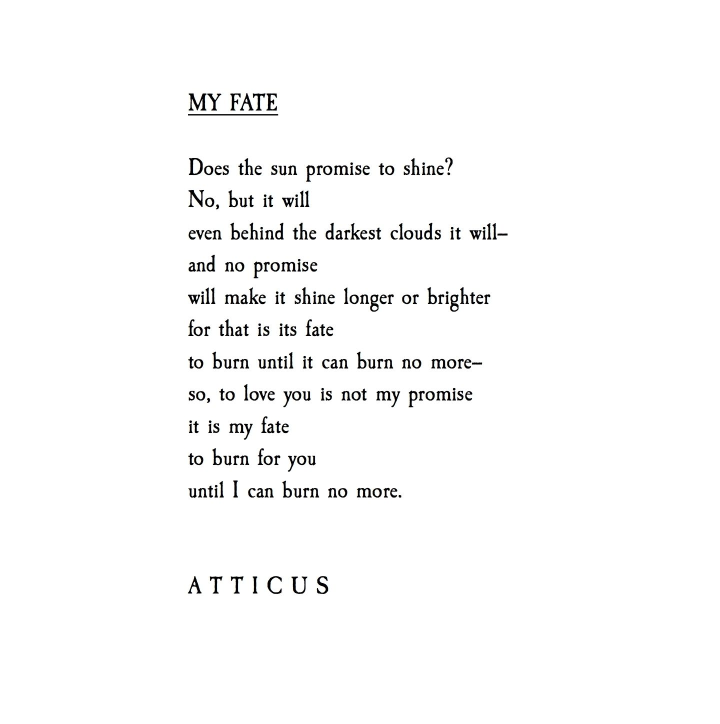Quotes About True Love And Fate: 'My Fate' #atticuspoetry #loveherwild #fate