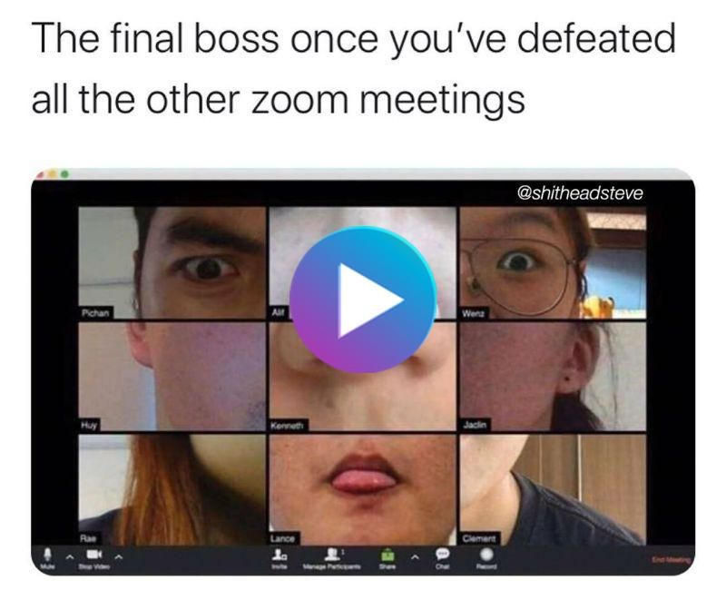 The Final Boss Once You Ve Defeated All The Other Zoom Meetings Meme Boss Funny Gif Memes