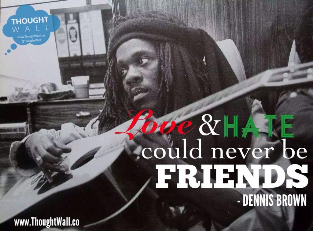 Music: Dennis Brown – Love & Hate