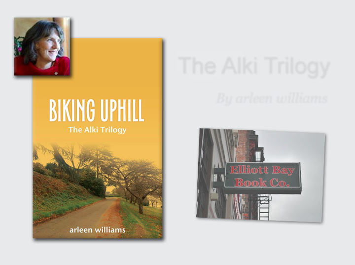 [July 13, 2014] Join @Arleen Williams for the launch of BIKING UPHILL at Elliott Bay Book Company in Seattle, Washington!
