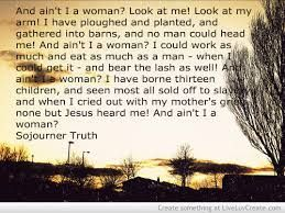 "Sojourner Truth Quotes Beauteous Sojourner Truth 1797  1883 ""and Ain't I A Woman""  Women's ."