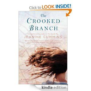 """The Crooked Branch: A Novel by Jeanine Cummins (779kb/401p) #Kindle #PQBC #Bonus #Oct13 #FirstLines: """"It all happened in one night. One wicked, godforsaken night in August, and they couldn't believe it. The way they took to their beds in the evening, and everything was grand and ordinary. Hungry, yes, but ordinary. They'd already been hungry for a year; they were getting by, hanging on for the coming crop."""""""