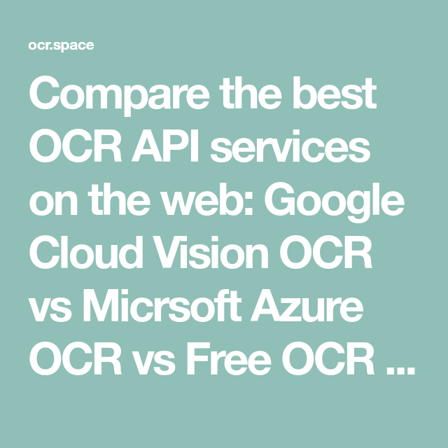 Compare the best OCR API services on the web: Google Cloud