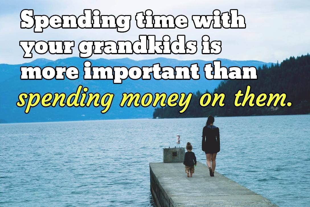 Grandchildren Quotes #grandchildrenquotes Inspirational Grandchild Quote:  Spending time with your grandkids is more important than spending money on them. #grandchildrenquotes Grandchildren Quotes #grandchildrenquotes Inspirational Grandchild Quote:  Spending time with your grandkids is more important than spending money on them. #grandchildrenquotes
