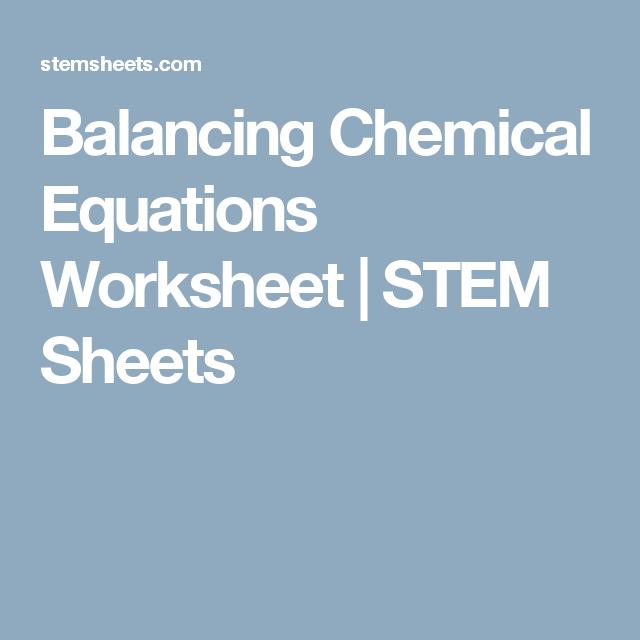 Balancing Chemical Equations Worksheet | STEM Sheets | School stuffs ...