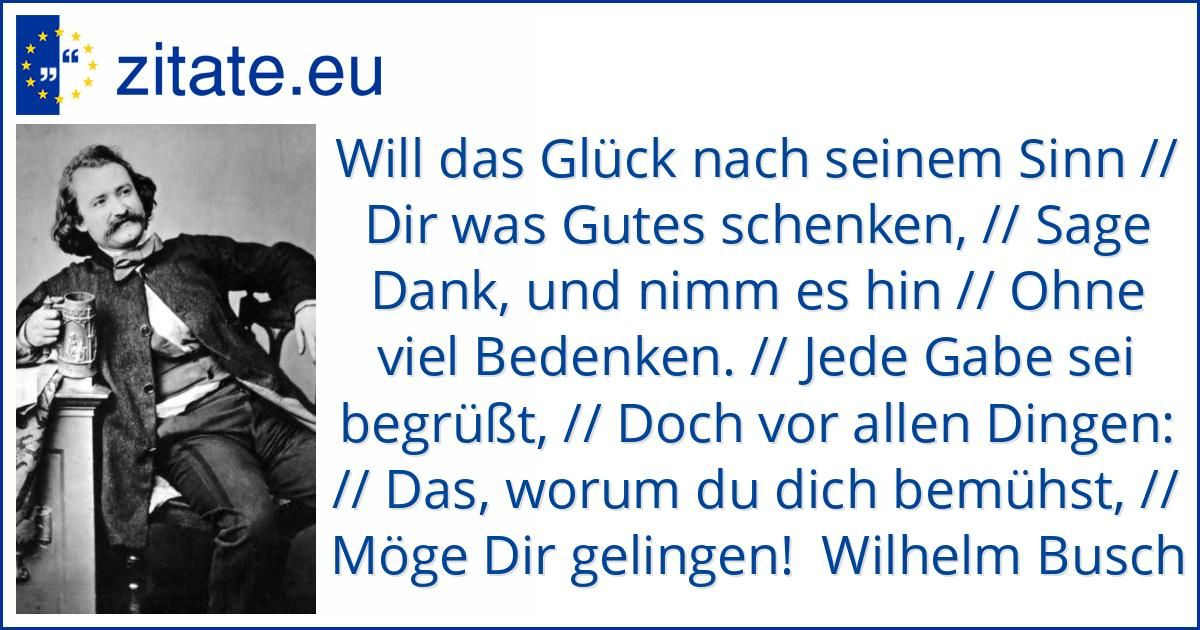 Zitat Von Wilhelm Busch Zitate Geburtstag Zitate Wilhelm Busch