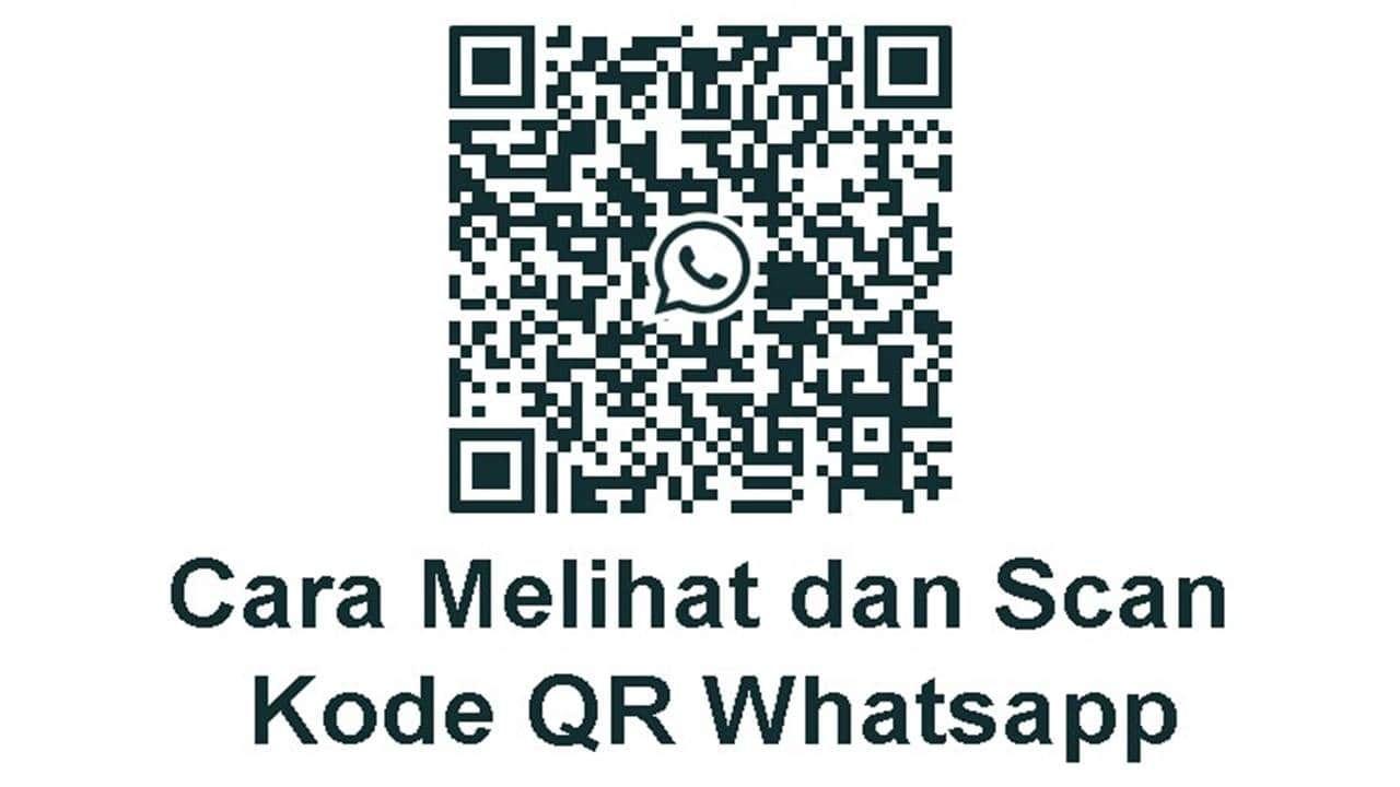 Tutorial Cara Melihat Kode Batang Qr Code Whatsapp Paling Mudah Aplikasi Kode Qr Remaja