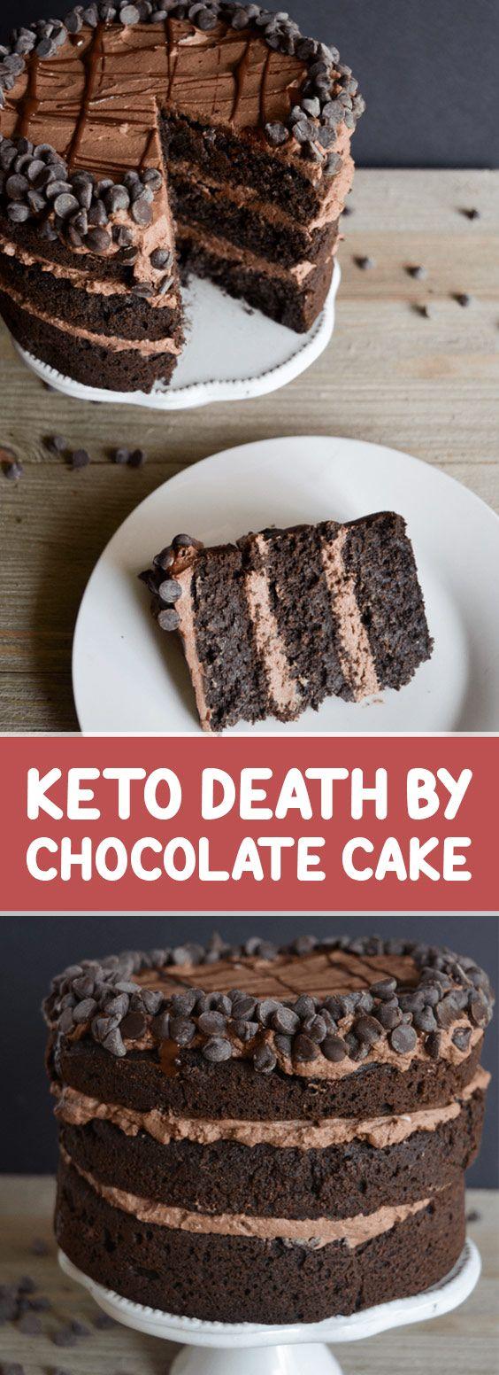 Keto Death by Chocolate Cake #keto #chocolatecake #ketodesserts