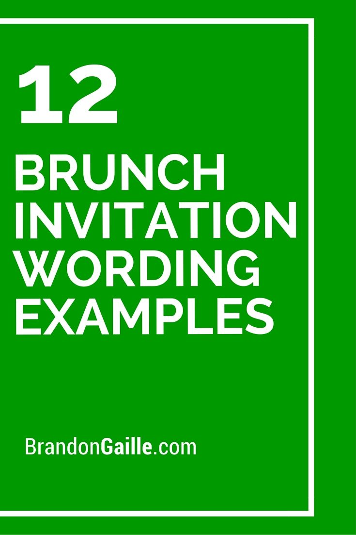 12 Brunch Invitation Wording Examples Brunch invitations Card