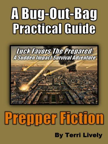 Free ebook today on Amazon but free doesn't usually last long so get it now and read it later!   Bug Out Bag Practical Guide (Through a Prepper Fiction Survivalist Story): An L.A. Asteroid Impact by Terri Lively, http://www.amazon.com/dp/B00C1U19S4/ref=cm_sw_r_pi_dp_u7YXrb1KQ9V41