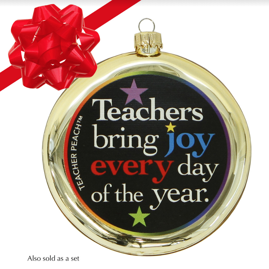Teachers Bring Joy Glass Christmas Ornament (Assorted Colors) -Give joy right back to the amazing teachers in your world with this tasteful metallic ornament that shines brightly on any tree.
