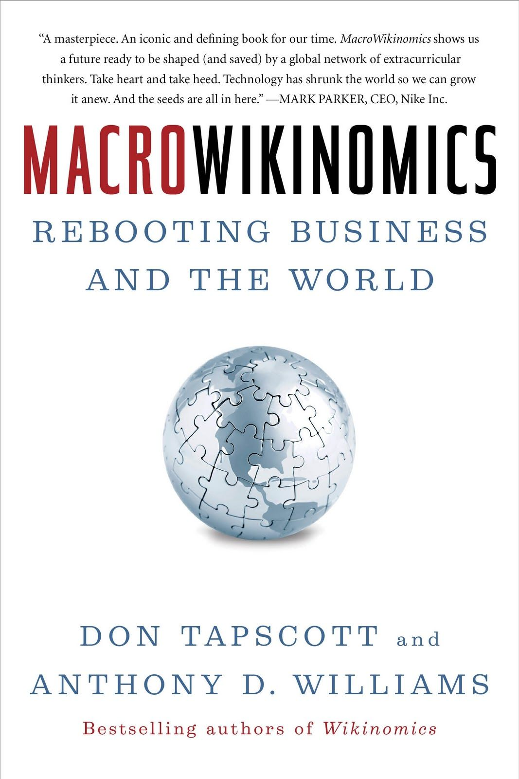 Macrowikinomics By Don Tapscott And Anthony D Williams Reading Levels Books Good Books