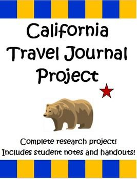 Th Grade California Travel Journal A Research Report  Student