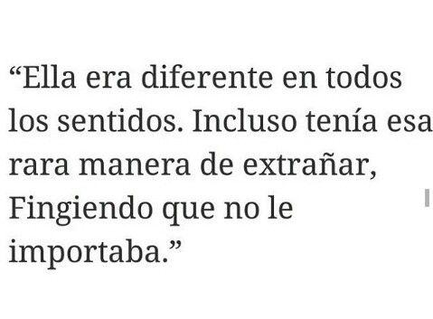 Ella era diferente..