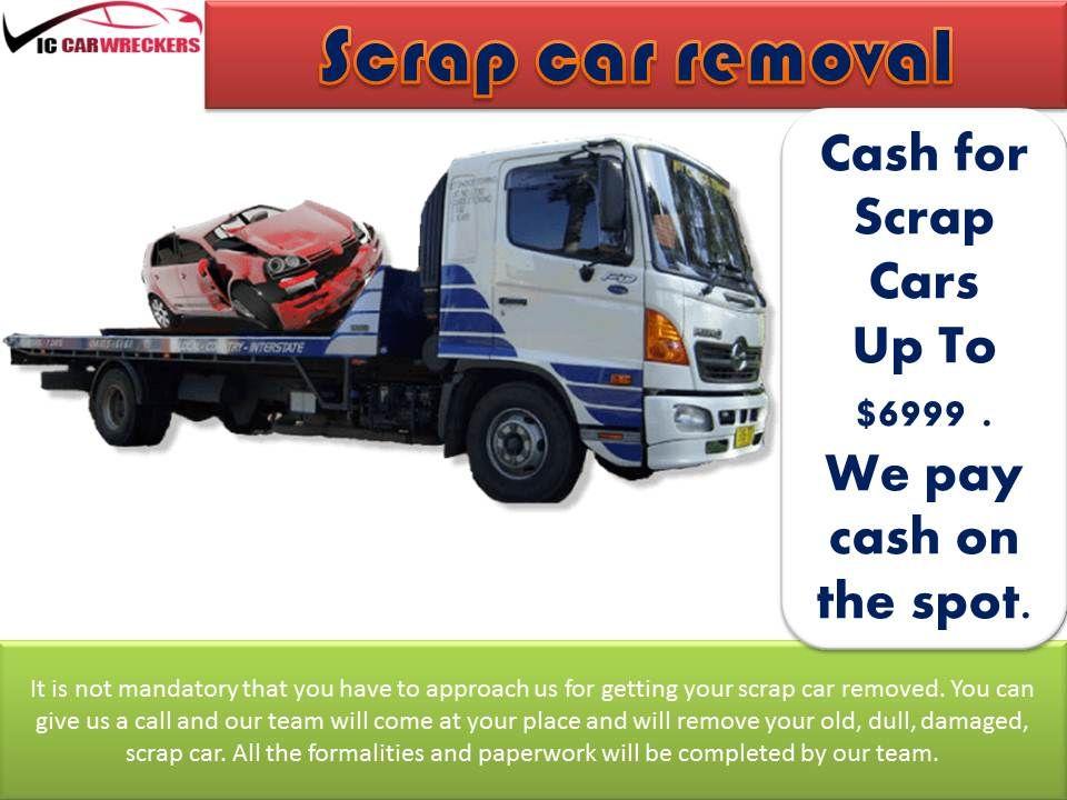Scrap Car Removal Scrap Car Car How To Remove