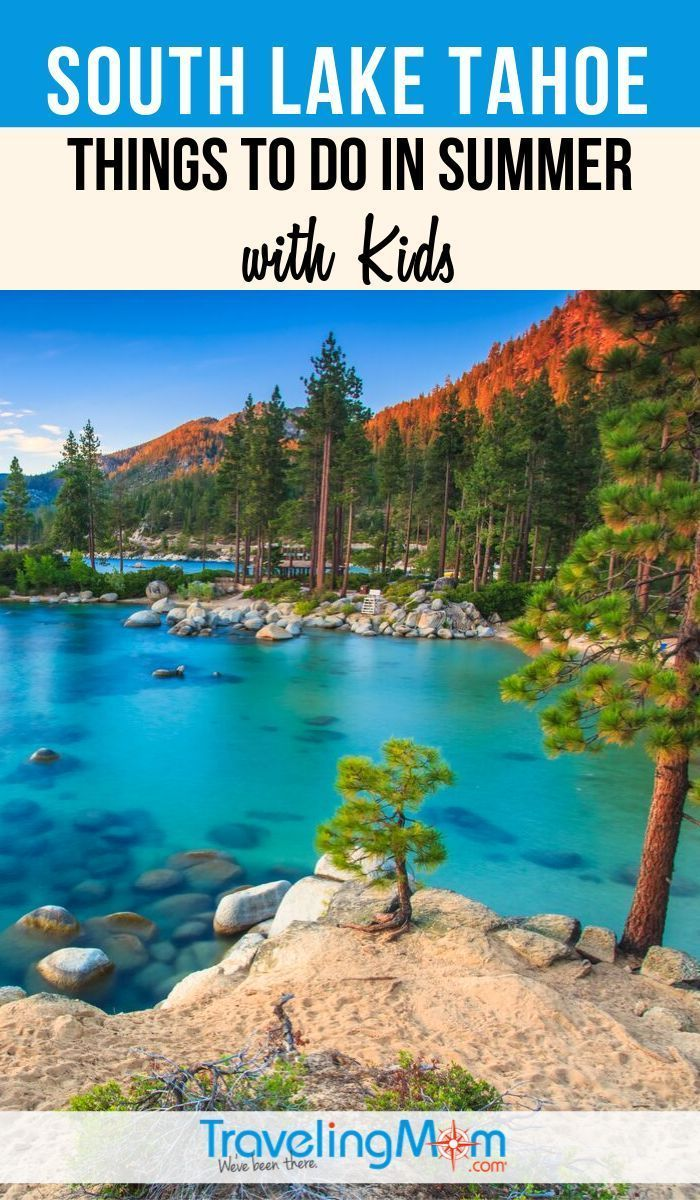 11 things to do in South Lake Tahoe in summer with kids | TravelingMom, #kids #Lake #South #springvacationdestinations #springvacationeurope #springvacationideas #springvacationintheus #springvacationnails #springvacationoutfits #springvacationpacking #springvacationpictures #springvacationquotes #summer #Tahoe #TravelingMom