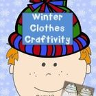 Time to bundle up for winter cold and snow- but no reason to hibernate from learning and fun! This winter clothes craftivity requires limited prep ...