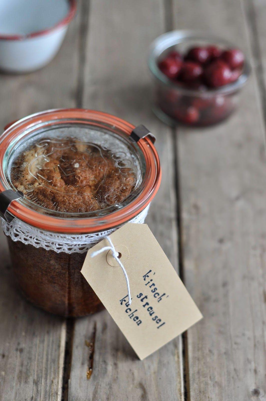 Kirsch Streuselkuchen Im Glas Cherry Streusel Cake In A Jar Birds