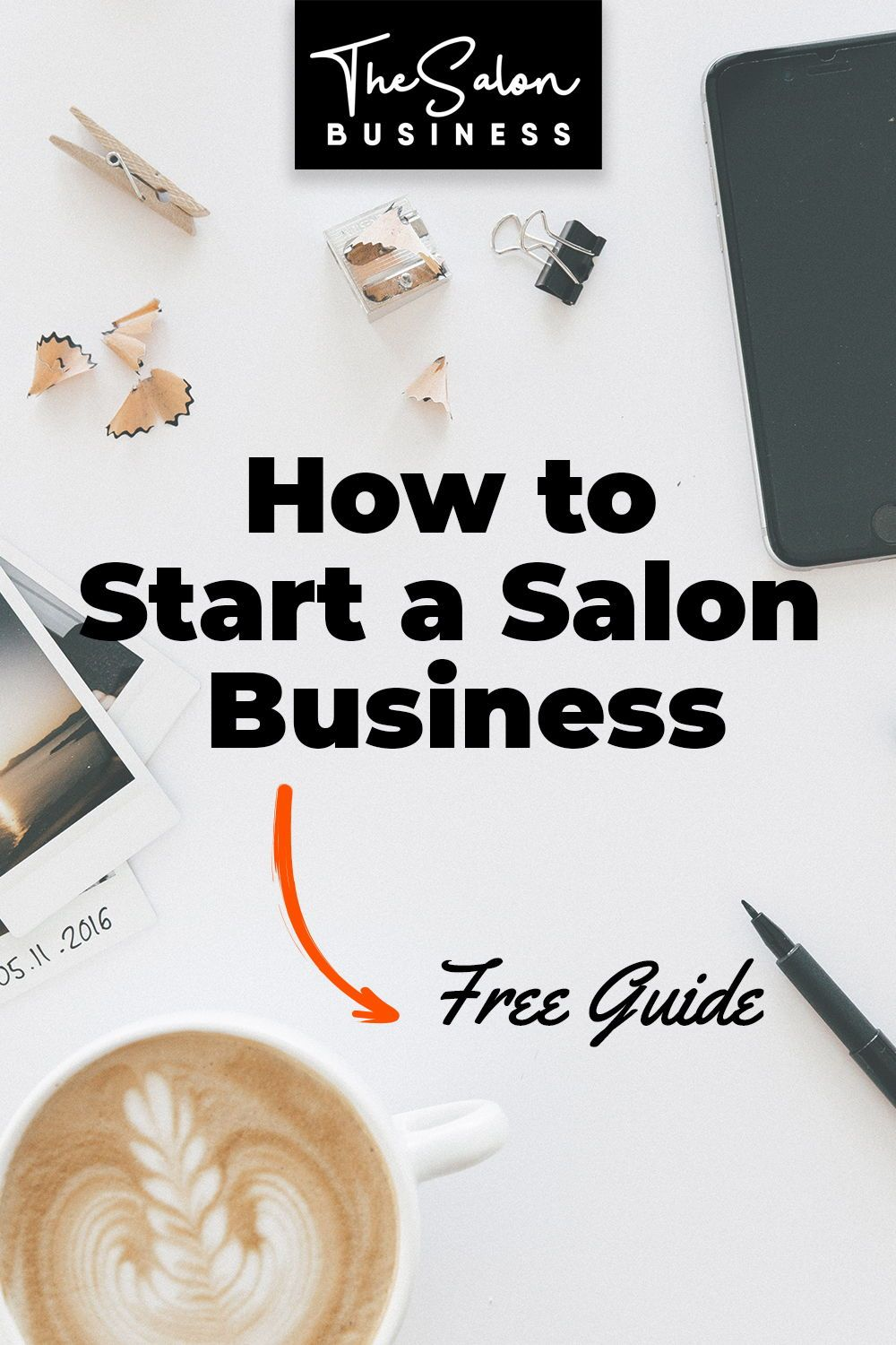 How to Open a Salon (with or without Money) 29 Proven Steps