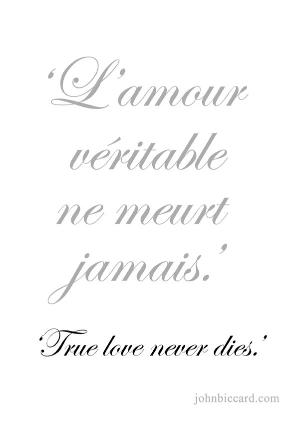 French Love Quotes Gorgeous ♔ 'True Love Never Dies' French Pinterest Tattoo Language