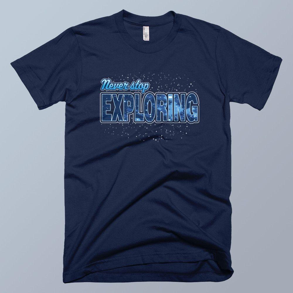 Never Stop Exploring - Unisex Navy T-shirt