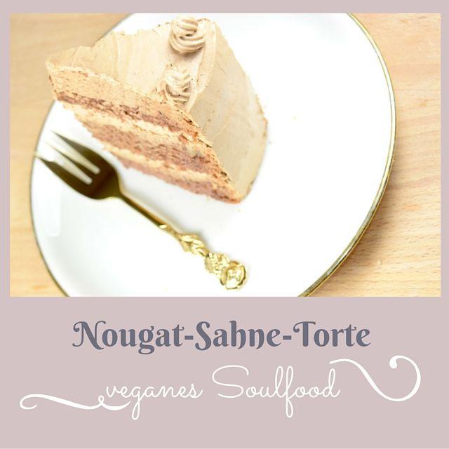 #Soulfood zum #Geburtstag Vegane Nougatsahne-Torte  #vegan #veganforfat #veganforfun #geburtstagstorte #Party #whatveganseat #Nougat #Torten #Backen