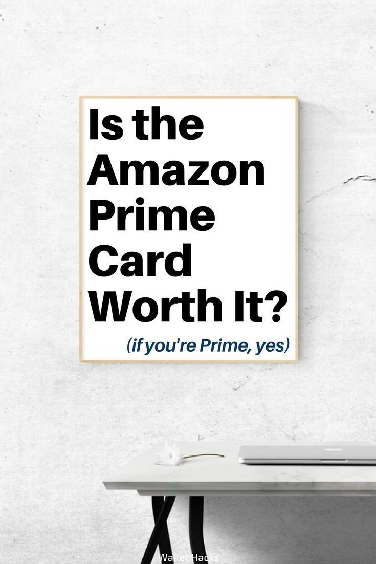 Is The Amazon Prime Rewards Visa Signature Credit Card Worth It