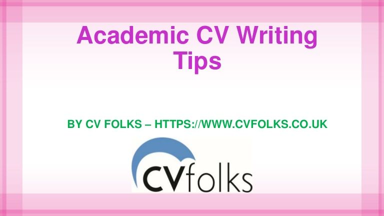 Best academic CV writing tips for job seekers provided by CV help - academic cv