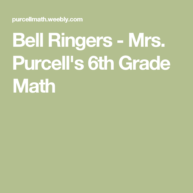 Bell Ringers - Mrs  Purcell's 6th Grade Math | 6th grade
