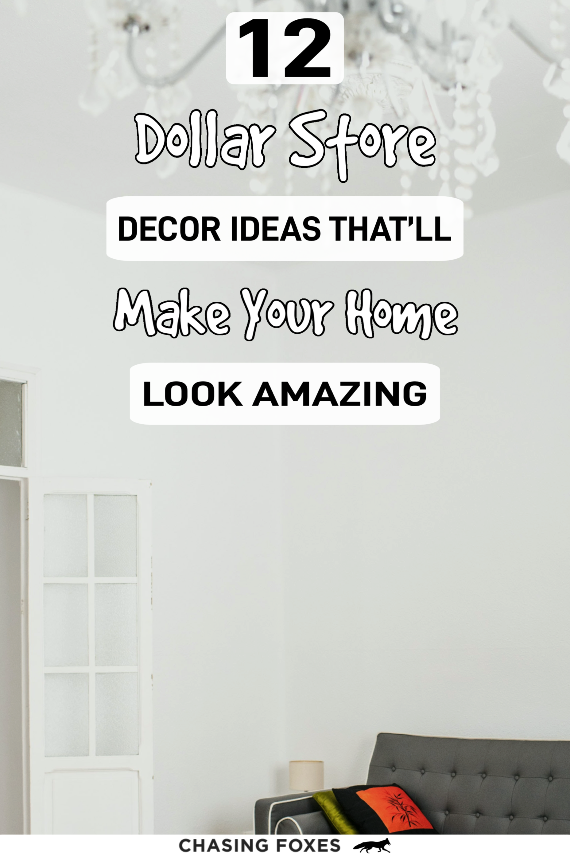 These 12 Dollar Store Decor Hacks are THE BEST! I'm so glad I found these GREAT home decor ideas and tips! Now I have great ways to decorate my home on a budget! #ChasingFoxes #DollarStore #DecorIdeas