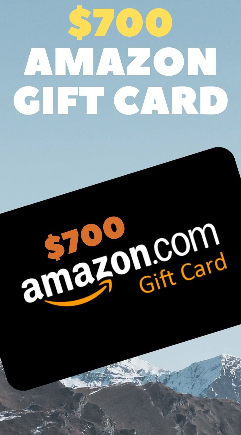 700 Amazon Gift Card Completely Free To Get This Offer You