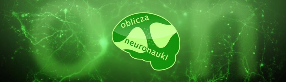 Oblicza Neuronauki | Oblicza Neuronauki