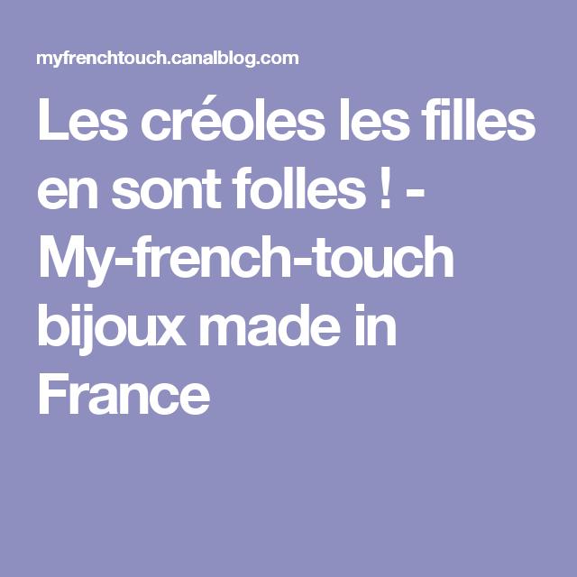 Les créoles les filles en sont folles ! - My-french-touch bijoux made in France