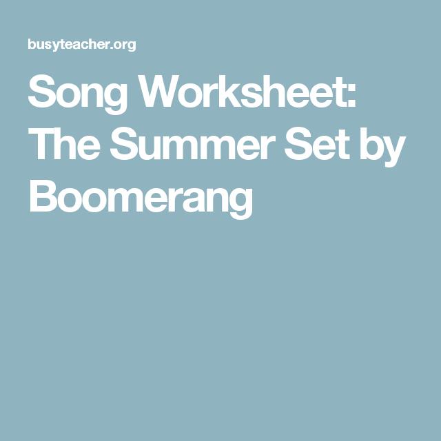 Song Worksheet: The Summer Set by Boomerang | activities | Pinterest ...