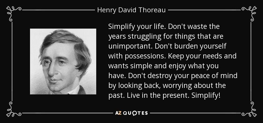 quote-simplify-your-life-don-t-waste-the-years-struggling-for-things - simplify quote